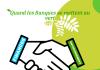Transition verte : des Banques concernées par la cause environnementale